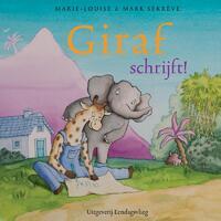 Giraf schrijft!-Marie-Louise Sekrève, Mark Sekrève