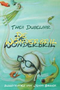 De wonderbril-Thea Dubelaar-eBook