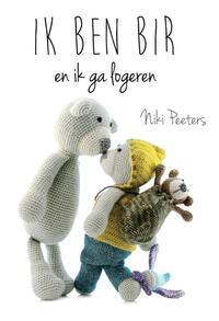 Ik ben Bir en ik ga logeren-Niki Peeters
