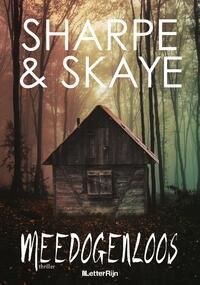 Meedogenloos-J. Sharpe, Melissa Skaye-eBook
