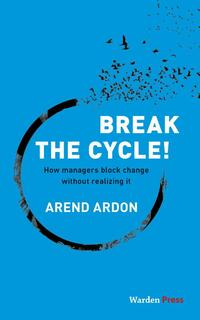Break the Cycle!-Arend Ardon