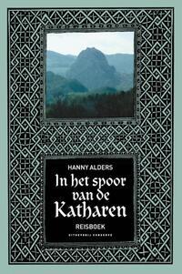 In het spoor van de Katharen-Hanny Alders-eBook