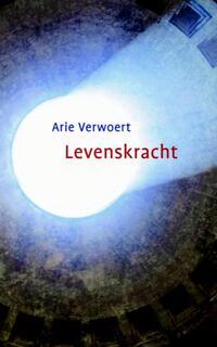 Levenskracht-Arie Verwoert-eBook