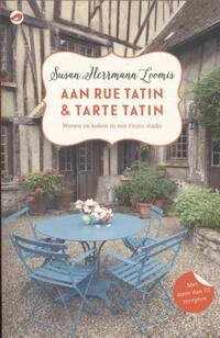 Aan Rue Tatin & tarte tatin-Susan Herrmann Loomis-eBook