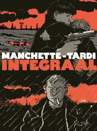 Manchette - Tardi Integraal-Jean-Patrick Manchette, Tardi