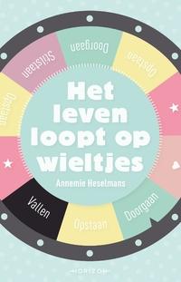 Het leven loopt op wieltjes-Annemie Heselmans-eBook