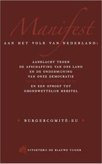 Manifest aan het volk van Nederland-Arjan van Dixhoorn, Pepijn van Houwelingen