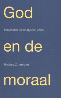 God en de moraal-Rochus Zuurmond
