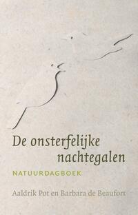De onsterfelijke nachtegalen-Aaldrik Pot, Barbara de Beaufort-eBook