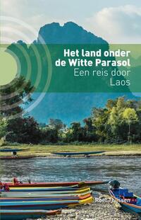 Het land onder de Witte Parasol-Roel Thijssen