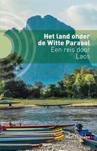 Het land onder de Witte Parasol-Roel Thijssen-eBook