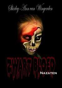 Zwart Bloed Nazaten-Shirley Ann van Wingerden