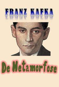De metamorfose-Franz Kafka
