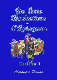 De drie musketiers en D'Artagnan-Alexandre Dumas