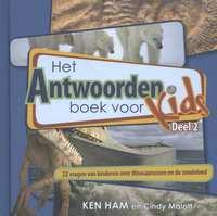 Het Antwoordenboek voor Kids deel 2-Cindy Malott, Ken Ham