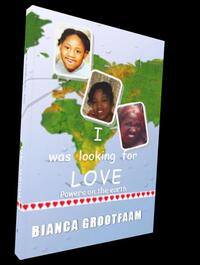 I was looking for love-Bianca Grootfaam
