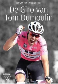 In het spoor van Tom Dumoulin-Guy van den Langenbergh