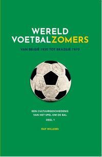 Wereldvoetbalzomers van België 1920 tot Brazilië 1970-Raf Willems