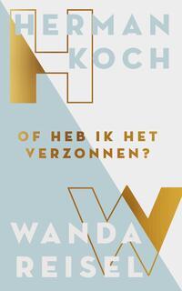 Of heb ik dat verzonnen?-Herman Koch, Wanda Reisel-eBook