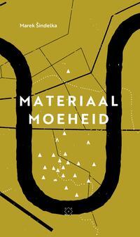 Materiaalmoeheid-Marek Šindelka-eBook
