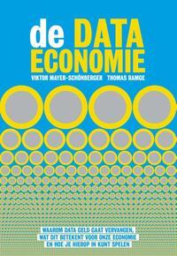 De data-economie-Thomas Ramge, Viktor Mayer-Schönberger