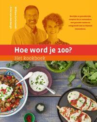 Hoe word je 100? Het kookboek-Prins van den Bergh, William Cortvriendt