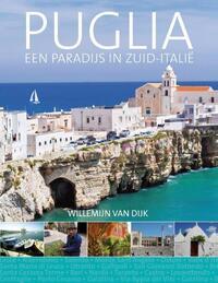 Puglia, een paradijs in Zuid-Italië-Willemijn van Dijk