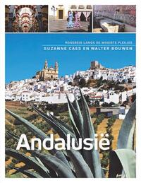 Andalusië-Suzanne Caes, Walter Bouwen