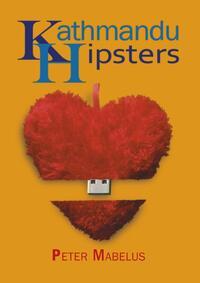 Kathmandu Hipsters-Peter Mabelus