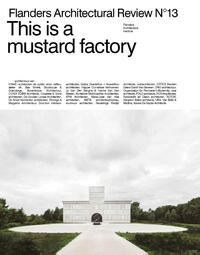 This is a mustard factory-Sofie de Caigny