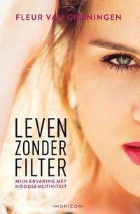 Leven zonder filter-Fleur van Groningen-eBook