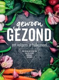 Gewoon gezond-Karolien Olaerts-eBook