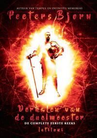 Verhalen van de duelmeester: de complete eerste reeks-Bjorn Peeters