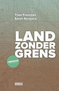 Land zonder grens-Sarah Smeyers, Theo Francken