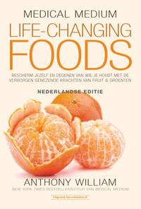 Medical Medium Life Changing Foods - Ned. editie-Anthony William