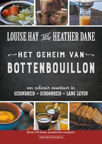 Het geheim van bottenbouillon-Heather Dane, Louise Hay