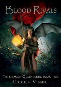 Blood Rivals-Ursula Visser