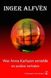Verhaal Apart Wat Anna Karlsson vertelde-Inger Alfvén-eBook