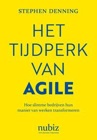 Het tijdperk van Agile-Stephen Denning