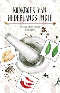 Kookboek van Nederlands-Indië-Karen Groeneveld, Marleen Willebrands