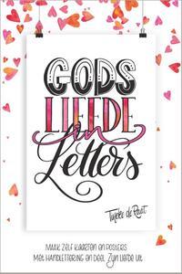 Gods liefde in letters-Tineke de Raat