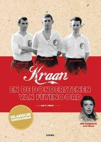 Kraan en de donderstenen van Feyenoord-Jan D. Swart