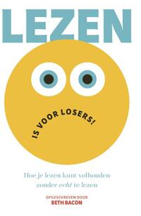 Lezen is voor losers!-Beth Bacon