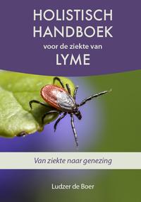 Holistisch handboek voor de ziekte van Lyme-Ludzer de Boer-eBook