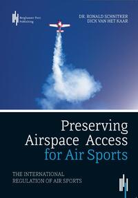 Preserving Airspace Access for Air Sports-Dick van het Kaar, Ronald Schnitker