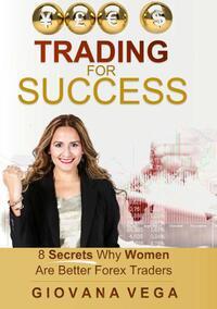 Trading fot success-Giovana Vega