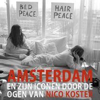 Amsterdam en zijn iconen door de ogen van Nico Koster-Nico Koster