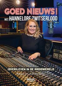 GOED NIEUWS! Met Hannelore Zwitserlood-Eline Maarse, Hannelore Zwitserlood