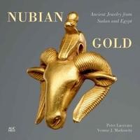 Nubian Gold-Peter Lacovara, Yvonne J. Markowitz