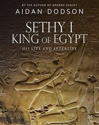 Sethy I, King of Egypt-Aidan Dodson